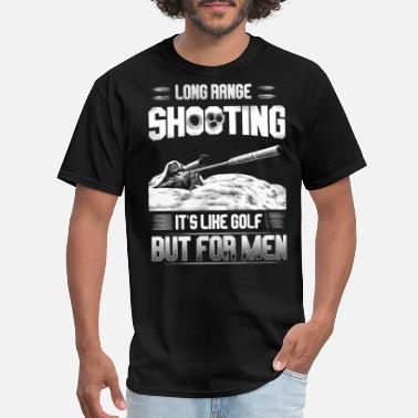Long Long range shooting It's like golf but for men - Men's T-Shirt