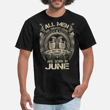 All men are created equal best june - Men's T-Shirt