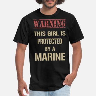 Marine Girlfriend warning this girl is protected by a marine girlfri - Men'
