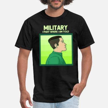 No Man Left Behind Military Man Gift Idea - Men's T-Shirt