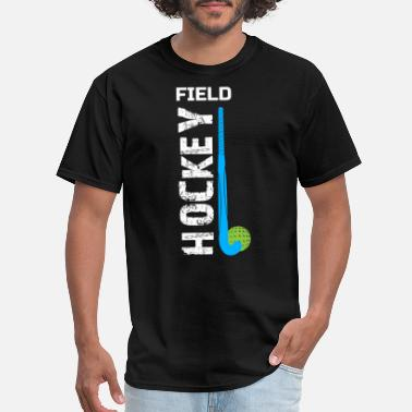 Field Hockey Mom Clothes Field Hockey Gift, Field Hockey For Girls, Field Hockey Shirt For Boys - Men's T-Shirt