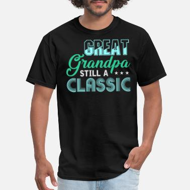 Great Grandparents Great Grandpa opa grandfather grandparents funny - Men's T-Shirt