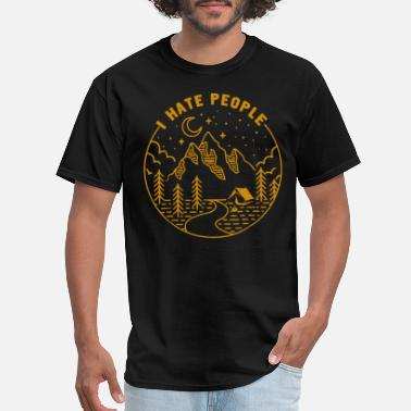 Camping I Hate People - Men's T-Shirt
