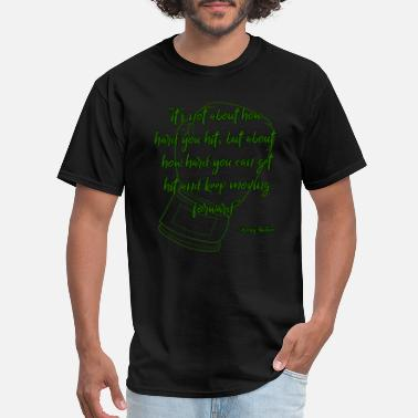 Rocky Quotes Rocky Quote Green - Men's T-Shirt
