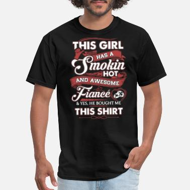 Love My Welder this girl has a smokin hot and awesome fiance yeas - Men's T-Shirt
