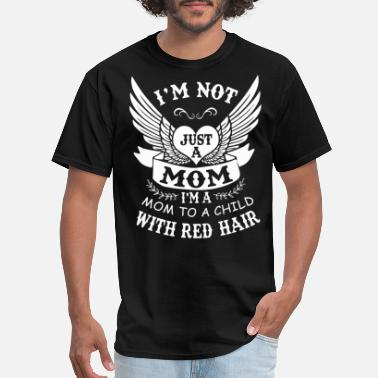 I am not just a mom t shirts - Men's T-Shirt