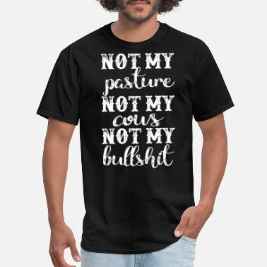 not my pastime not my cous not my bullshit meme - Men's T-Shirt