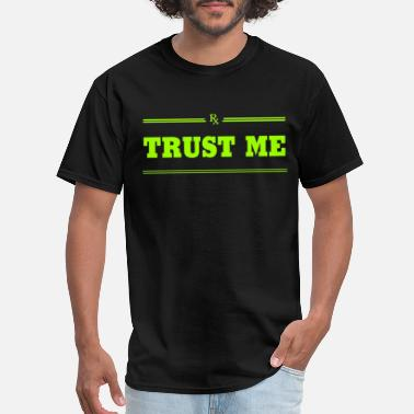 Physiotherapist TRUST ME - NICE DESIGN FOR YOU - Men's T-Shirt