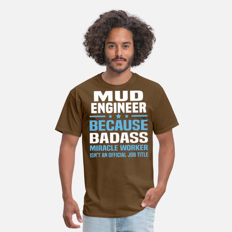 Mud Engineer Mens T-Shirt   Spreadshirt