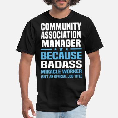 Community Community Association Manager - Men's T-Shirt