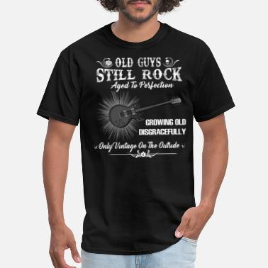 Guys Old Guys Still Rocks Aged To Perfection - Men's T-Shirt
