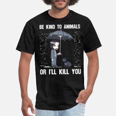 Anime Girl Baseball be kind to animals or I will kill you dad - Men's T-Shirt