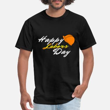 Labor Day Labors day - Men's T-Shirt