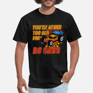 Control Funny Never to Old for RC Cars Motorsport - Men's T-Shirt