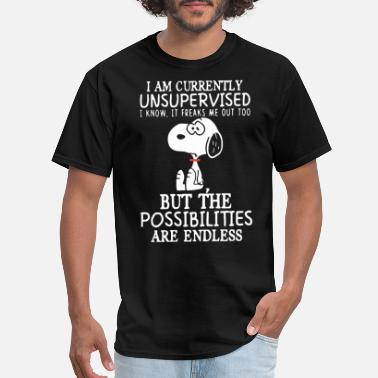 Kissed I am currently unsupervised I know it freaks me ou - Men's T-Shirt