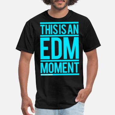 Rave Men's - This is an EDM Moment - Men's T-Shirt