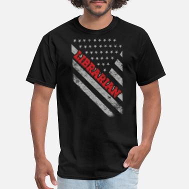 Librarian With Saying Librarian Flag - Men's T-Shirt