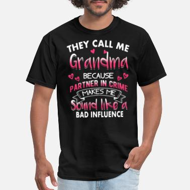 Sayings They call me grandma because partner in crime make - Men's T-Shirt