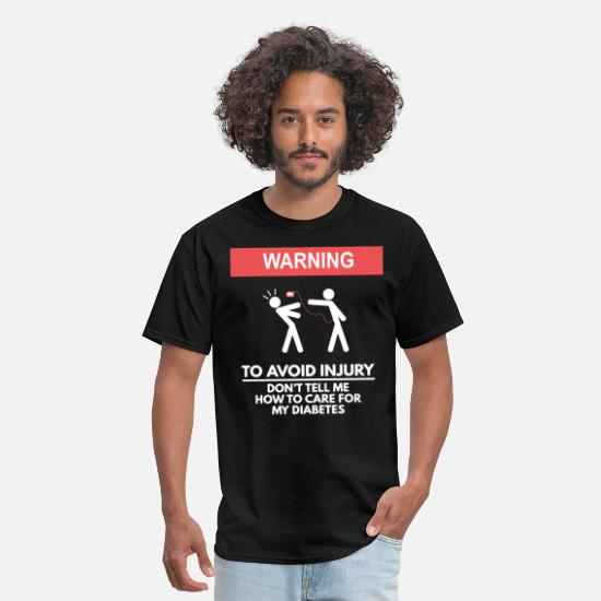 Funny T-Shirts - Don t Tell Me How Tavo Care For My Diabetes - Men's T-Shirt black