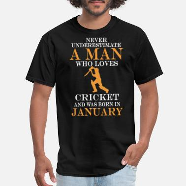 I Love Cricket Never underestimate a man who loves cricket and wa - Men's T-Shirt