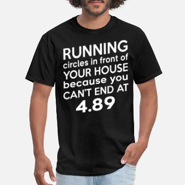 Diablo Road Runners Running circles in front of your house because you - Men's T-Shirt