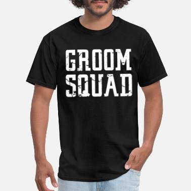 Groom Squad Groom Squad Bridal Party Groomsmen squad t Shirts - Men's T-Shirt