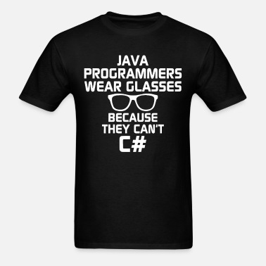 fba2d74c39d Java Programmers Wear Glasses Because They Can t C Men s Premium T ...