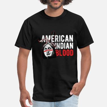 Native Land Indians - American Indian Blood - Men's T-Shirt
