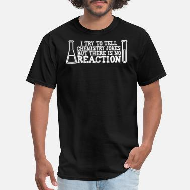 Large Hadron Collider Chemistry Jokes Without Reaction Funny Gift Idea - Men's T-Shirt
