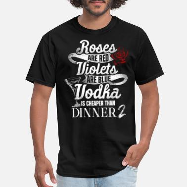 Red Rose Quote Roses Are Red Vodka Poem - Men's T-Shirt