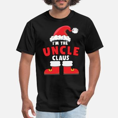 Chrismas I'm The Uncle Claus Christmas Family Matching - Men's T-Shirt