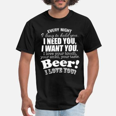 I Love Beer Beer I Love You Craft Beer Homebrew Beer - Men's T-Shirt
