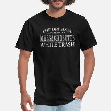Massachusetts Funny Funny Redneck Massachusetts White Trash - Men's T-Shirt