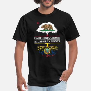 Ecuador California Grown with Ecuadoran Roots - Men's T-Shirt
