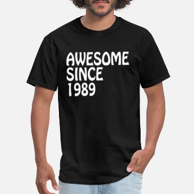 Printed T shirt tee awesome since 1989 happy birthday present gift idea original