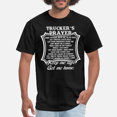 Truckers Prayer Truckers Prayer Trucker Truck Driver Religious Tru - Men's T-Shirt