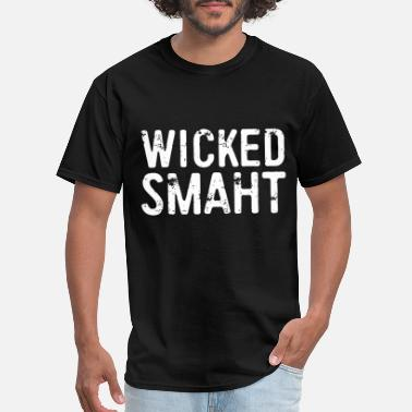 Wicked Boston wicked smaht boston - Men's T-Shirt