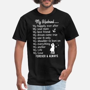 Husband And Wife Quotes my husband wife t shirts - Men's T-Shirt