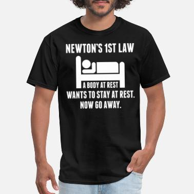 Newton Newtons First Law Tshirt - Men's T-Shirt
