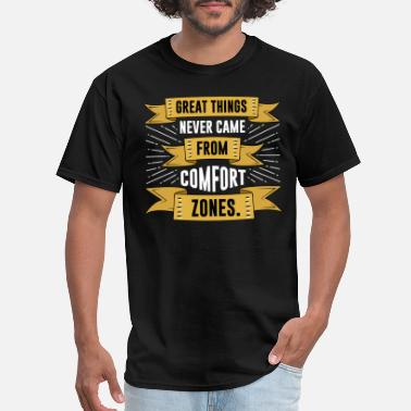 Comfort Zone comfort zone - Men's T-Shirt