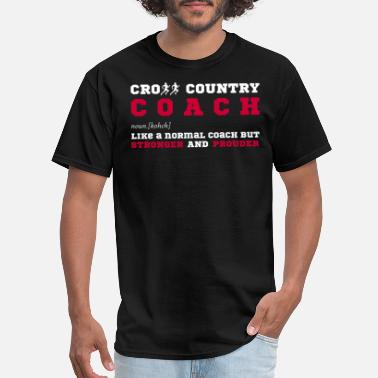 Cross Country Coach Funny Funny Cross Country Coach Gift - Men's T-Shirt