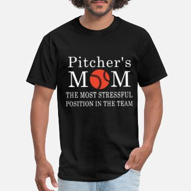 Christianity pitcher s mom the most stressfull position in the - Men's T-Shirt