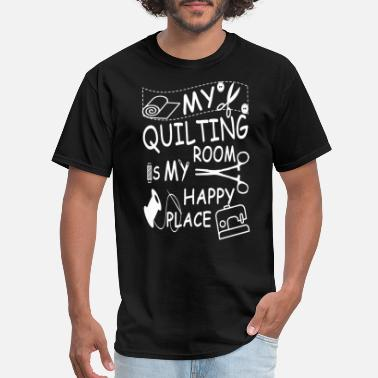 Engine Room my quilting room is my happy place engineer dad - Men's T-Shirt