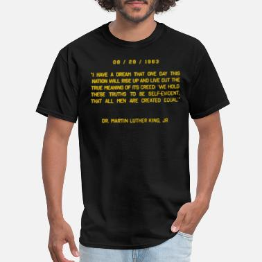 Dream i have a dream - Men's T-Shirt