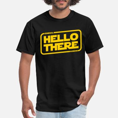 General Hello There - Men's T-Shirt