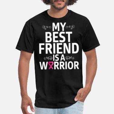 a395aa71 Best Friend Breast Cancer My Best Friend Is A Breast Cancer Warrior T-shirts  -