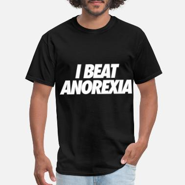 Obesity I Beat Anorexia - Men's T-Shirt
