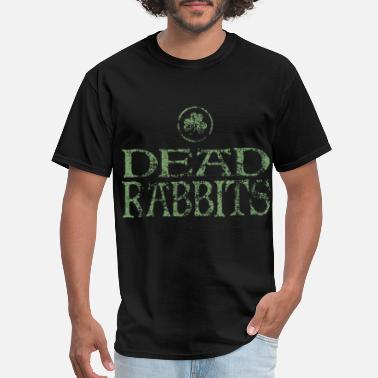 Kiss My Ass Fuck Me dead rabbits new york city tee irish - Men's T-Shirt