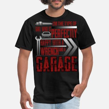 Mechanical Engineering Technician Girl I'm Perfectly Happy With A Wrench T Shirt - Men's T-Shirt