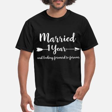 Married 1 Year married 1 year and looking forward to forever husb - Men's T-Shirt